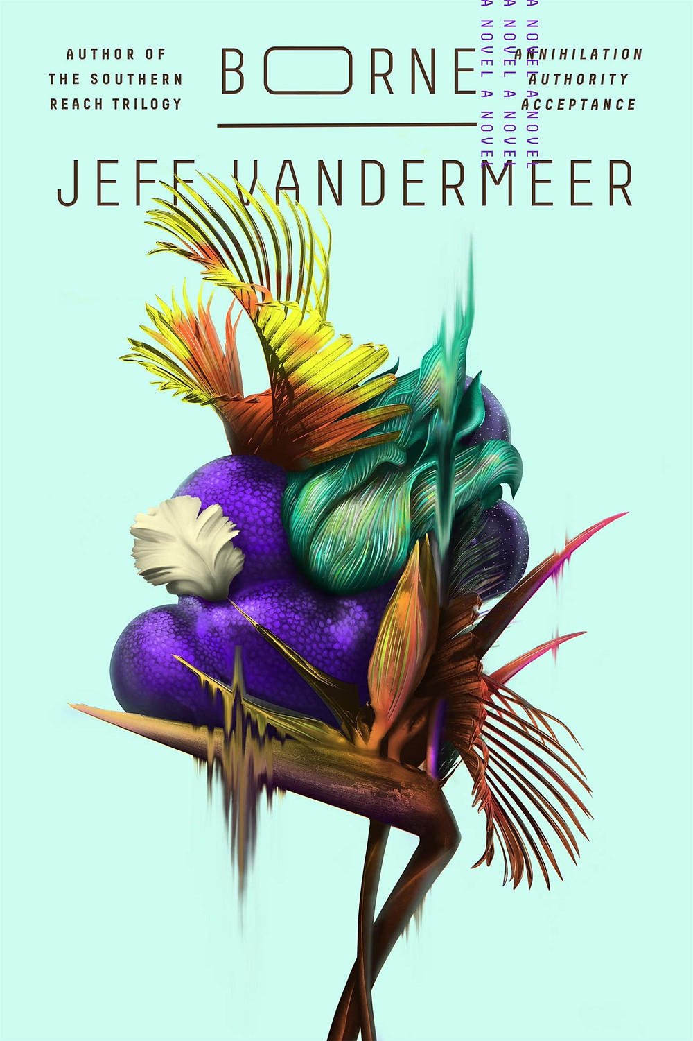 Borne by Jeff Vandermeer : the book slut book reviews thebookslut best floral book covers valentines day books