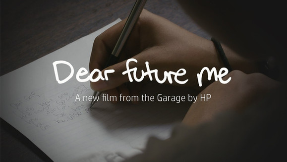 'Dear Future Me' from Garage by HP