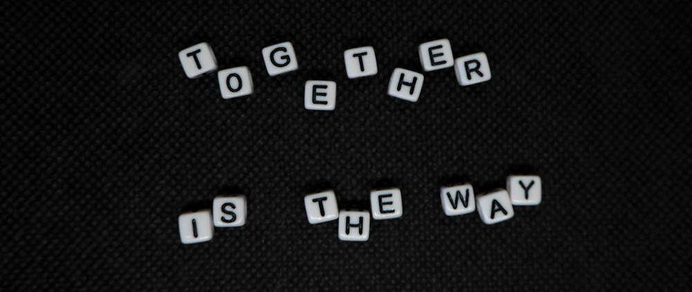 Together is the way