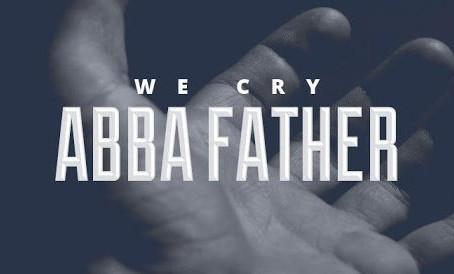 """Abba, Father!"""