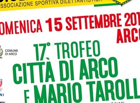 17° TROFEO CITTÀ DI ARCO E MARIO TAROLLI