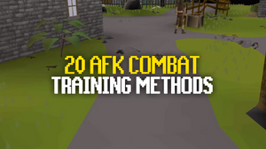 20 AFK Combat Training Methods (OSRS)