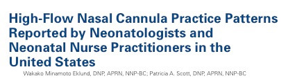 HFNC Practice Patterns Reported by Neonatologists and Neonatal Nurse Practitioners in the US