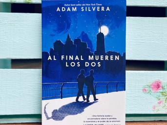 Carta: Al final mueren los dos de Adam Silvera
