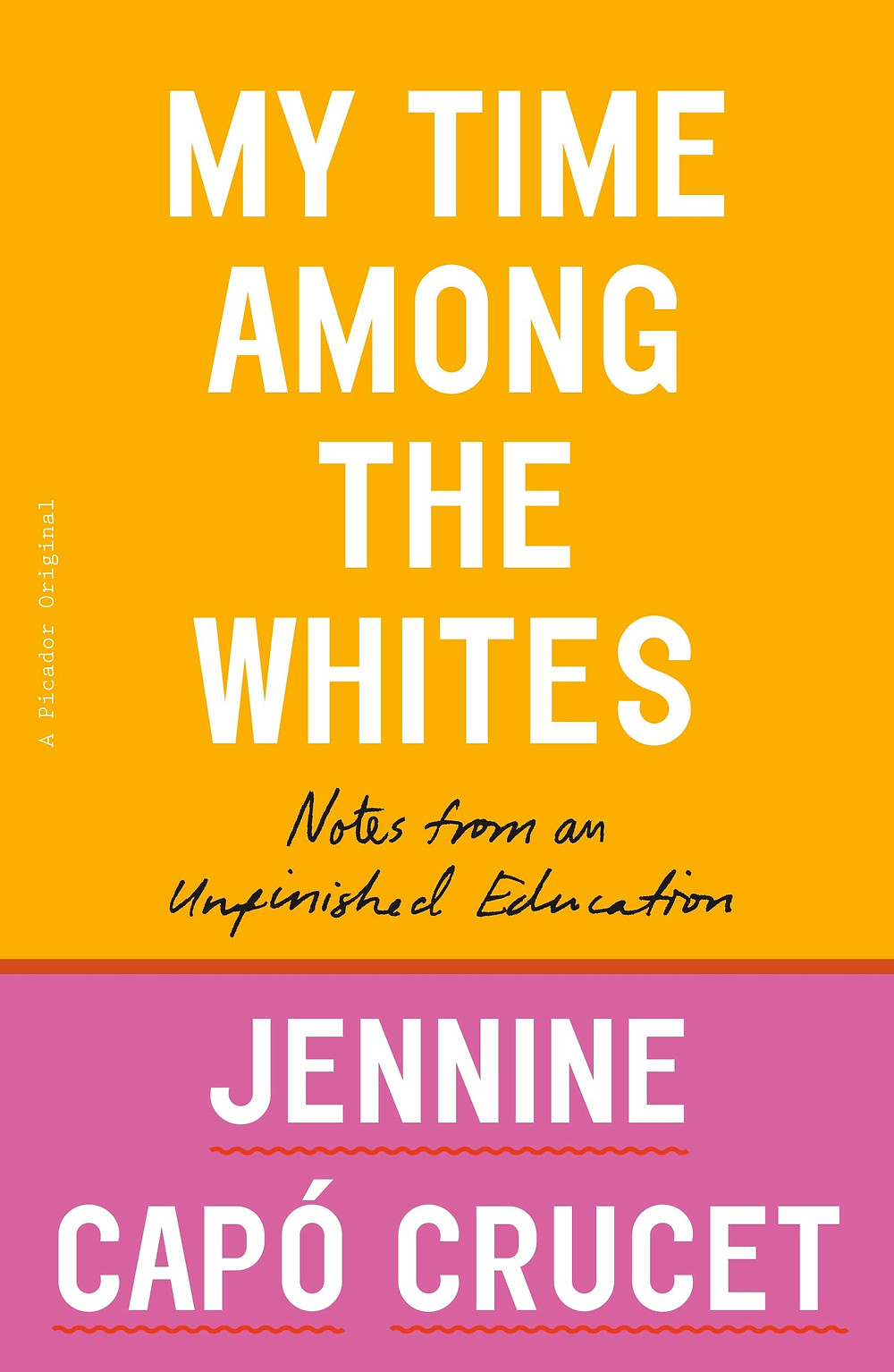 My Time Among the Whites by Jennine CapÓ Crucet the bookslut