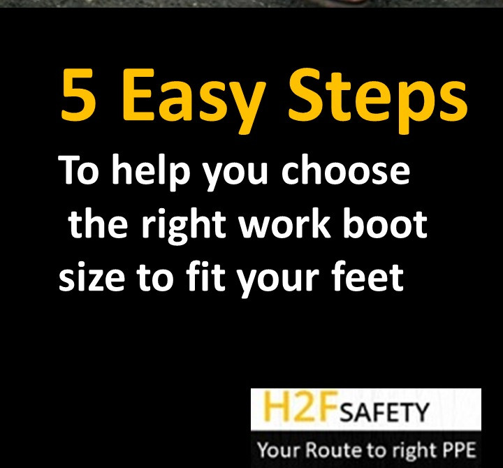 Five step guide to choosing the perfect work boot fit when you shop online or in a local store