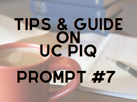 Tips and Guide on Writing UC PIQ Prompt #7