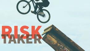 risk taker (part 1)