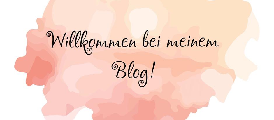 Willkommen bei meinem Blog!