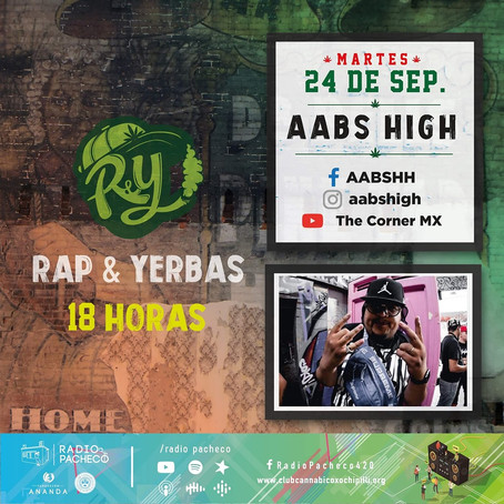 """AABS HIGH"" Rap & Yerbas Prog 35"