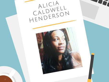 Alicia Caldwell Henderson Q & A