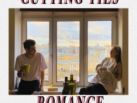 New Music: CUTTING TIES // Romance With a Russian Woman
