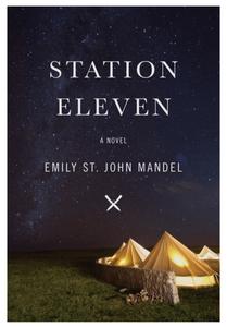 Station Eleven by Emily St. John Mandel : the book slut book reviews, thebookslut