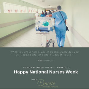 Happy Nurses Week from Onsite Neonatal Partners neonatology group