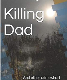 'Brilliantly written...' Killing Dad.