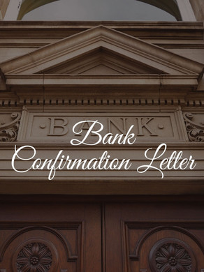 Bank Confirmation Letter (BCL)