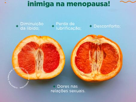 Atrofia vaginal é sua inimiga na menopausa!