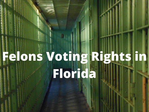Felony charges & its impact on Voting rights in Florida