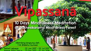 Retret Meditasi Vipassanā 2017 - 10 hari