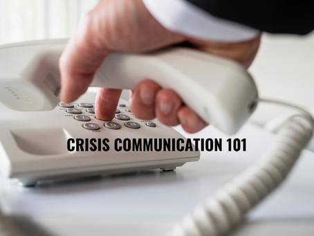 Crisis Communication 101