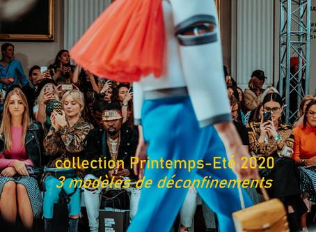 Collection printemps-été 2020 : trois principaux modèles de déconfinements