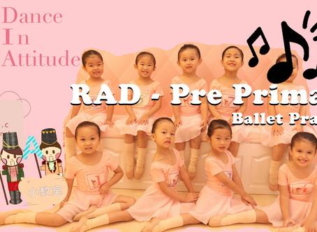 【DIA小教室】- Pre Primary Grade 芭蕾舞考試練習