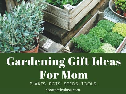 20 Gardening Gift Ideas For Mom