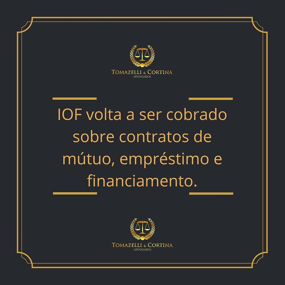 IOF volta a ser cobrado sobre contratos de mútuo, empréstimo e financiamento