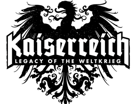 Kaiserrerich: Legacy of the Weltkrieg