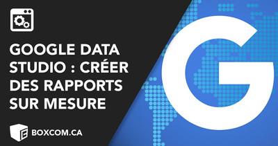 Créez des rapports sur mesure avec Google Data Studio