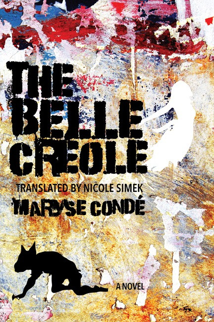 The Belle Creole by Maryse Condé : the book slut book reviews thebookslut