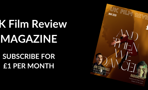 March Edition of our UK Film Magazine