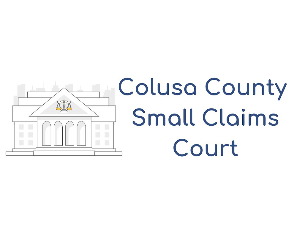 How to file a small claims lawsuit in Colusa County Small Claims Court