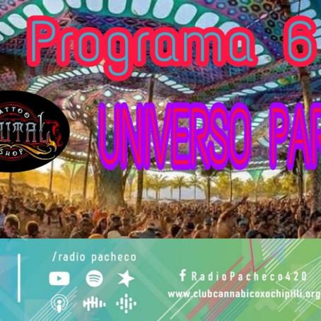 """""""Universo Paralelo"""" Psy & I Programa 6 Temporada 2"""