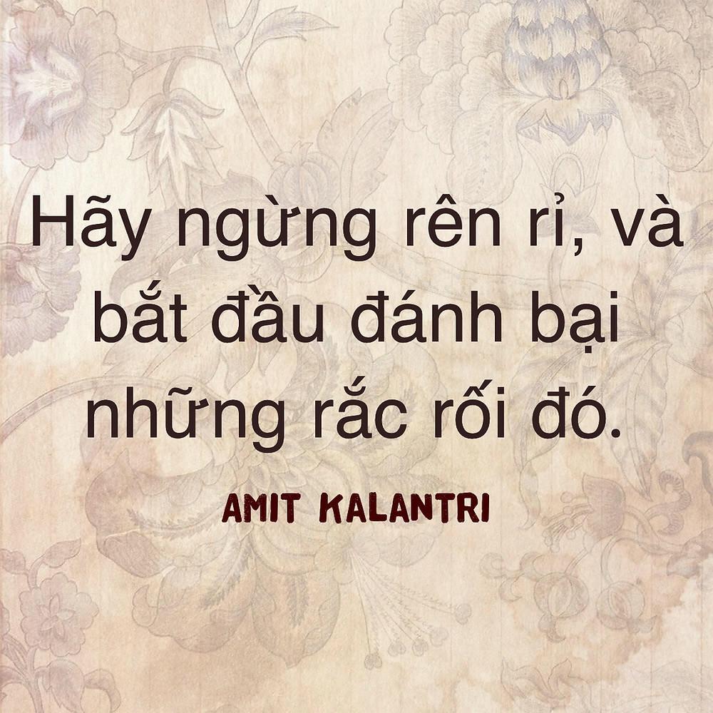 Hãy ngừng rên rỉ Amit Kalantri