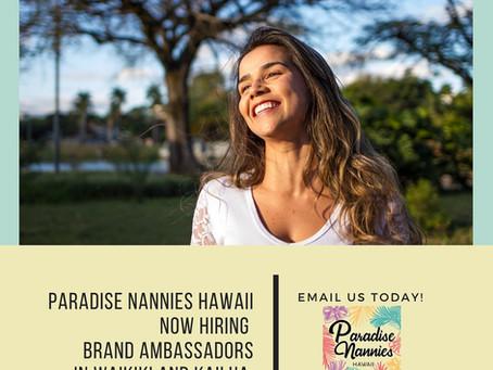 Brand Ambassador for Paradise Nannies Hawaii