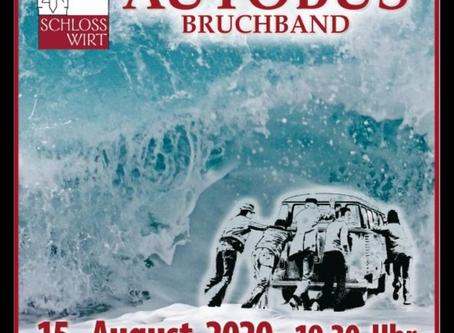 PAUL AUTOBUS BRUCHBAND LIVE  15. August ab 19.30 Uhr   - Nur mit Anmeldung!
