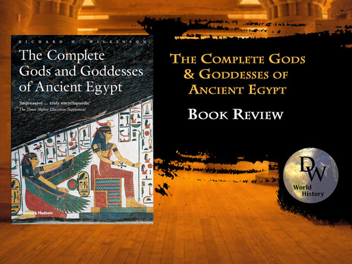 Book Review - The Complete Gods and Goddesses of Ancient Egypt - Richard H. Wilkinson