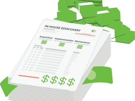 The Real Cost of Bringing Ediscovery In-House
