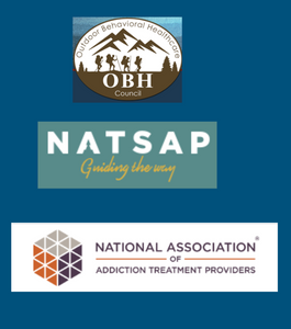 """Outdoor Behavioral Healthcare -""""The Outdoor Behavioral Healthcare Council is a community of leading outdoor behavioral healthcare programs working to advance the field through best practices, effective treatment, and evidence-based research.""""  National Association of Therapeutic Programs - """"RDP programs will be given a special page on the NATSAP website and in the NATSAP Directory. They will also be able to include the term """"RESEARCH DESIGNATED PROGRAM"""" and add the research designation logo (to be designed) in their marketing""""  National Association of Addiction Treatment Programs - """"Through widespread use, we believe the Outcomes Toolkit will lead to common data collected across providers on participants, services, and outcomes that will support additional research, improve understanding of effective practices, and increase the ability to promote the value of treatment provider services."""""""