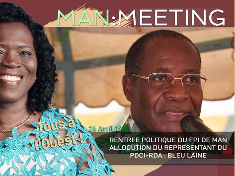 MEETING DE MAN : ALLOCUTION DU REPRÉSENTANT DU PDCI-RDA : MONSIEUR LE MINISTRE BLEU LAINE
