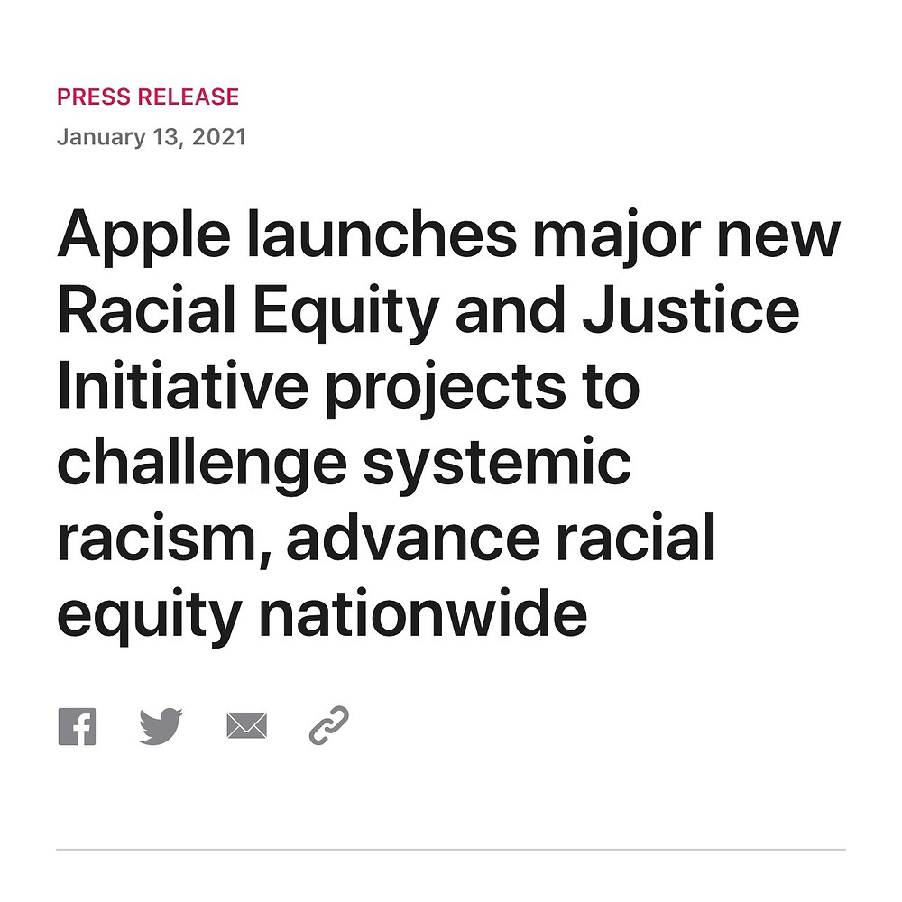 Press release stating that Apple has launched new itiative to challenge systematic racism, advance racial equity.