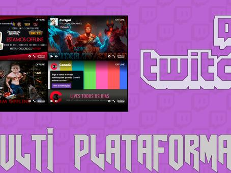 Twitch Multi Plataforma