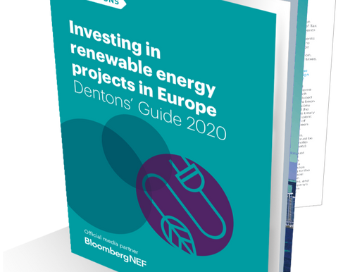 Dentons launches 2020 edition of its 'Investing in renewable energy projects in Europe' guide