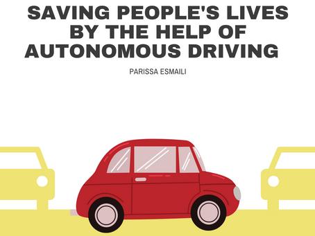 Saving People's Lives By the Help of Autonomous Driving– Parissa Esmaili