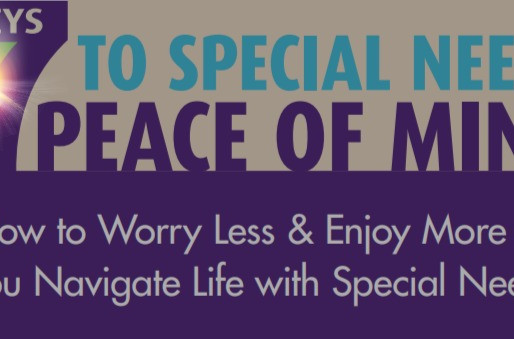 The 7 Keys to Special Needs Peace of Mind