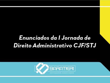 Enunciados da I Jornada de Direito Administrativo CJF/STJ