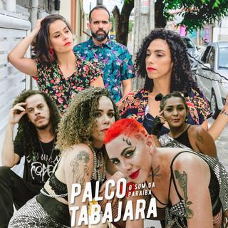 PALCO TABAJARA CELEBRA A FORÇA DA MULHER PARAIBANA