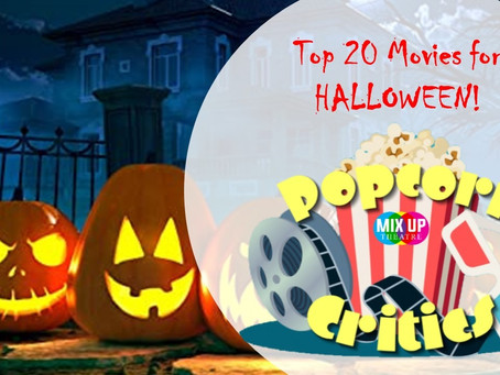 Top 20 Movies for HALLOWEEN!