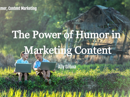 The Power of Humor in Marketing Content